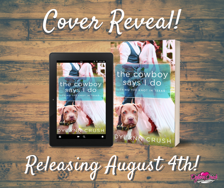 The Cowboy Says I Do – Cover Reveal!