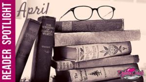 Reader Spotlight – April
