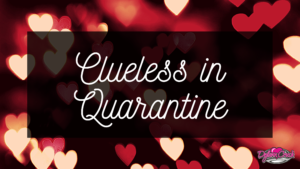 Read more about the article Clueless in Quarantine