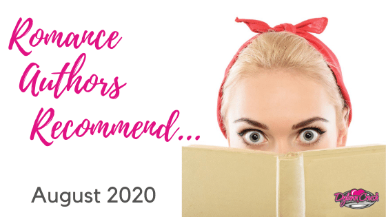 Romance Authors Recommend – August