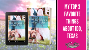 Read more about the article My Favorite Things About The Cowboy Says I Do
