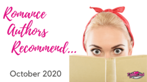 Romance Authors Recommend – October